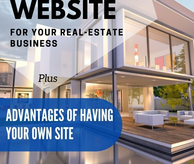 Why Do You Need a Great Website for Your Real Estate Business?